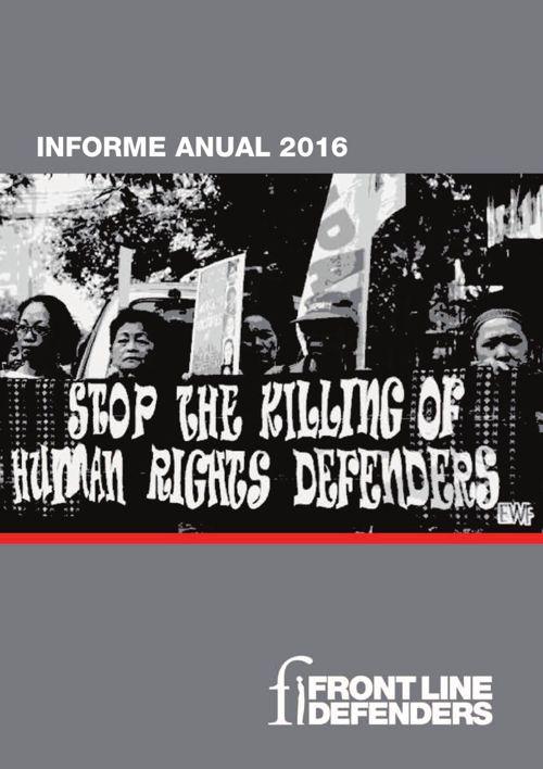 """Descarga el informe """"Basta de asesinatos"""" de Front Line Defenders. Dale clic a la imagen"""